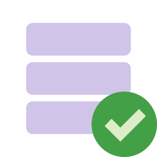 Database View icon. The icon is a cylinder of three 3-d discs stacked on top of each other. Each disk is the same size. In front of the disks, and partially obscuring the right of the bottom two disks is a circle with a check mark in the center of it.