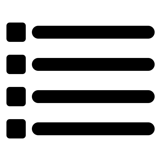 List Filled icon. The icon List is four thick lines, stacked on top of one another with a space between each line. At the beginning of each line is a small square with another smaller lighter square inside it.